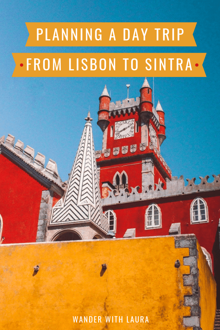 How to plan a day trip to Sintra from Lisbon
