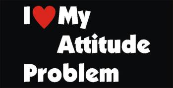 I Love My Attitude Problem Photo Prop-0