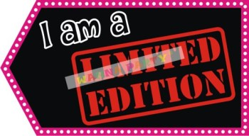 I am a Limited Edition Photo Prop-0