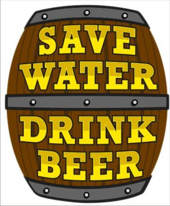 Save Water Drink Beer-0