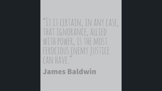 Baldwin on ignorance and justice