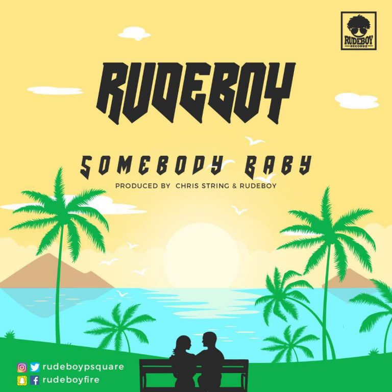 Rudeboy (Paul Psquare) – Somebody Baby