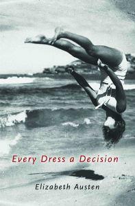 Every Dress a Decision cover