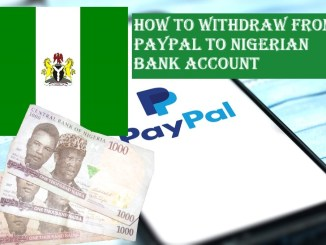 How to Withdraw From PayPal to Nigerian Bank Account
