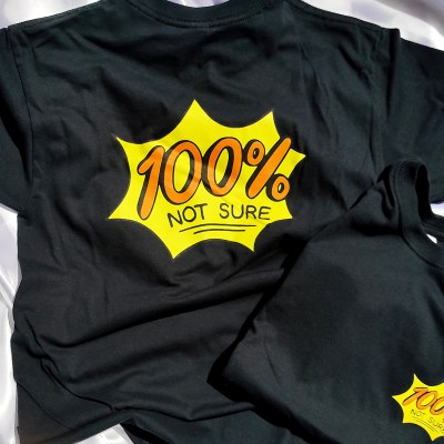 War and Peas - 100% Not Sure Shirt - Elizabeth Pich and Jonathan Kunz