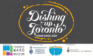 Dishing up Toronto Cooking Through Covid 19