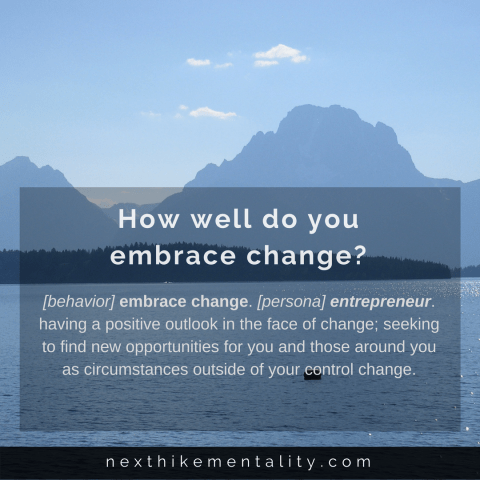 How well do you embrace change?
