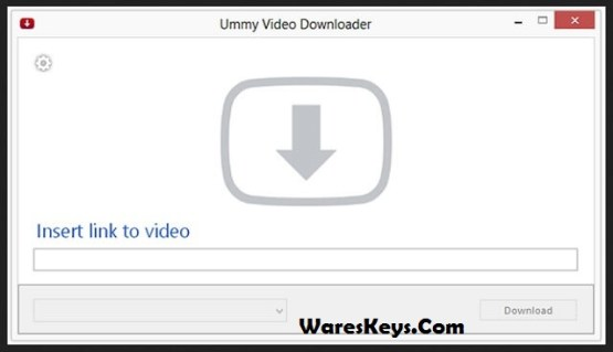 Ummy Video Downloader Serial Key