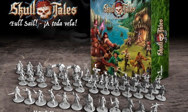 Skull Tales: Full Sail! Miniatures Game goes to Kickstarter