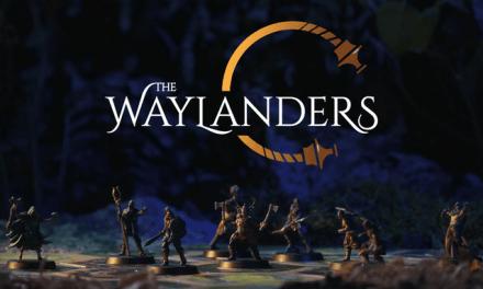 The Waylanders el juego de mesa en Kickstarter ¿por qué debería interesarnos?