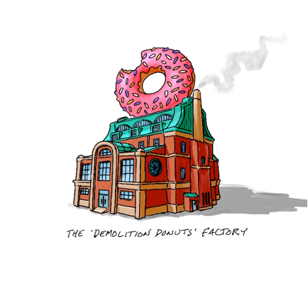 The Demolitions Donuts Factory