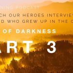 Episode 47: Heart of Darkness, Part 3