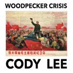 Album Review of Woodpecker Crisis by Cody Lee
