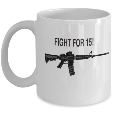 fight for 15 coffee mug