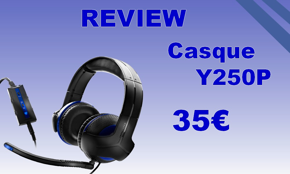 Review du casque Gamer Y250P