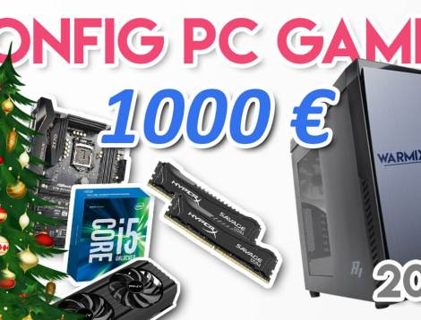 miniature-config-pc-gamer-a-1000-euros-noel-2017