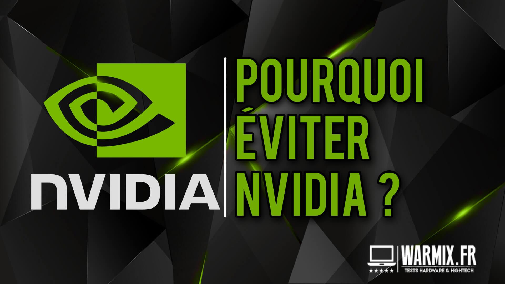 Pourquoi doit-on éviter les cartes graphiques Nvidia ? – Les points négatifs