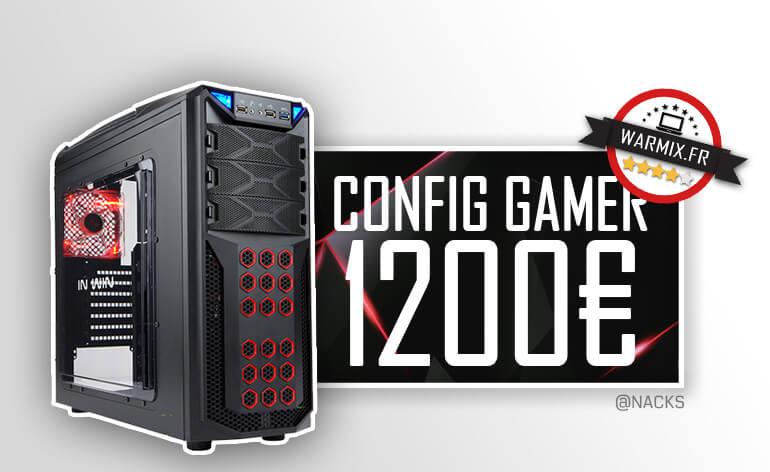 Config PC Gamer à 1200 € : I5 6600 & Gtx 1070 – 2017