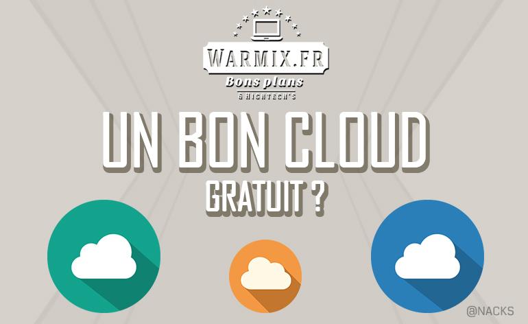 Un bon cloud gratuit ? Test et comparatif