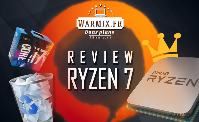 test Amd RYZEN 7 review warmix.fr
