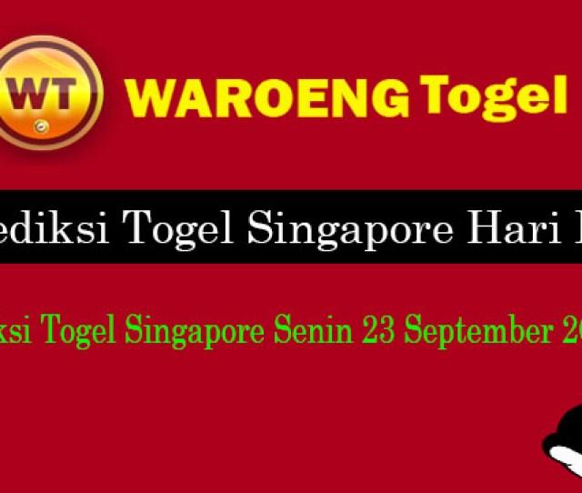 Prediksi Togel Singapore Senin  Waroengtogel