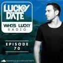 Who's Lucky Radio Episode 70