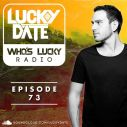 Who's Lucky Radio: Episode 73