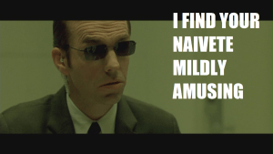 matrix_agent_smith_naivete