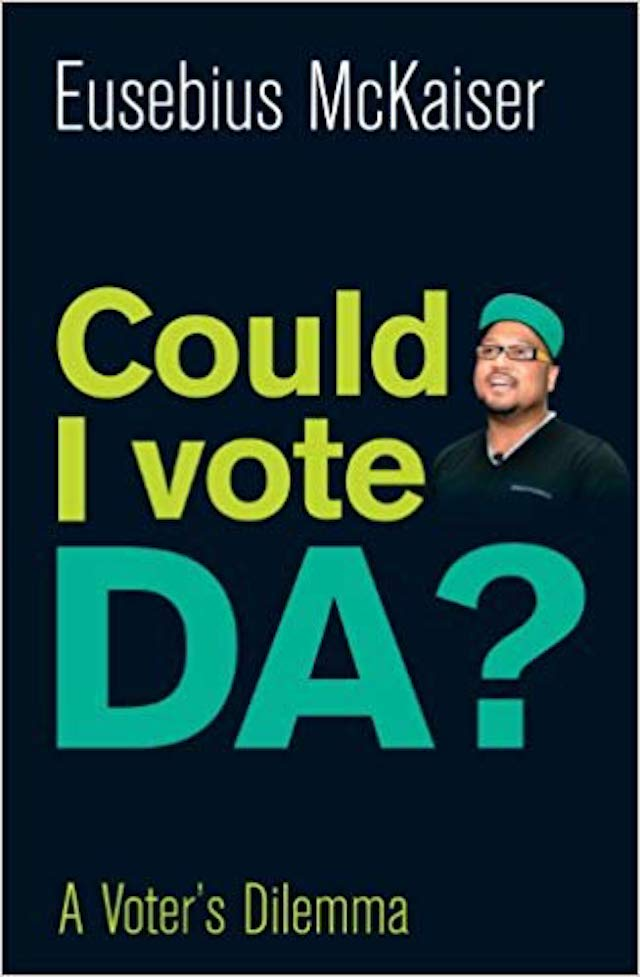 Could I Vote DA? (Eusebius Mckaiser)