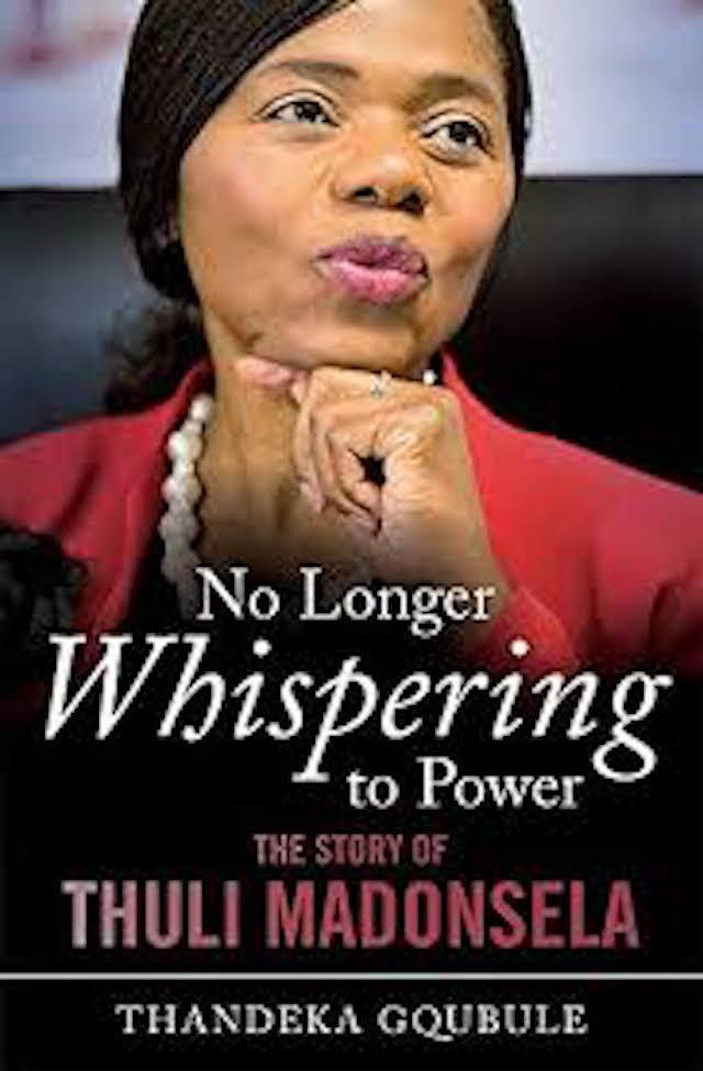 No Longer Whispering to Power- The Story Of Thuli Madonsela (Thandeka Gqubule)