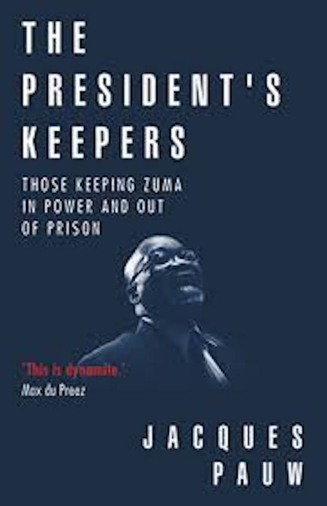 The President's Keepers (Jacques Pauw)