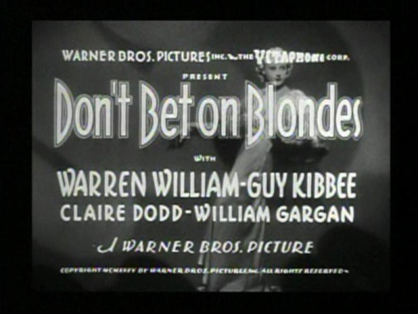 Dont Bet on Blondes 1935