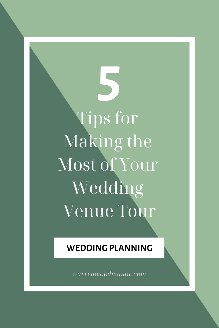 Make the most of your wedding venue tour