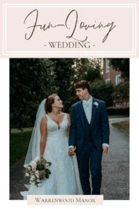 Fun-Loving Wedding at Warrenwood