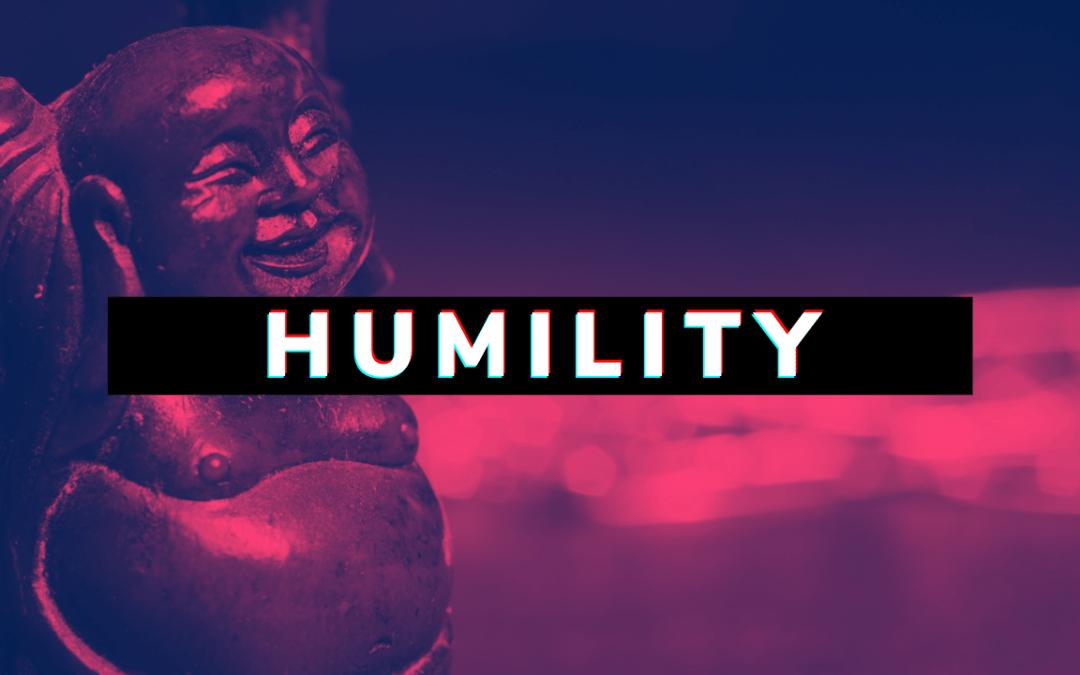 Working at Humility