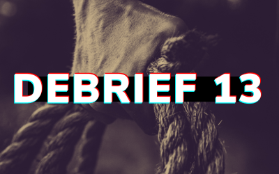 Debrief 13: Taking Breaks, Strong People Break