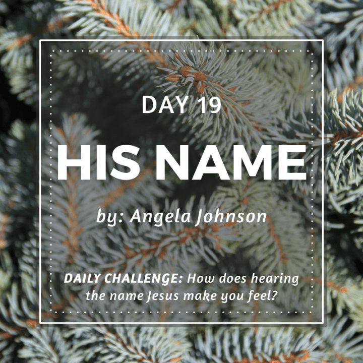 DAY 19: His Name