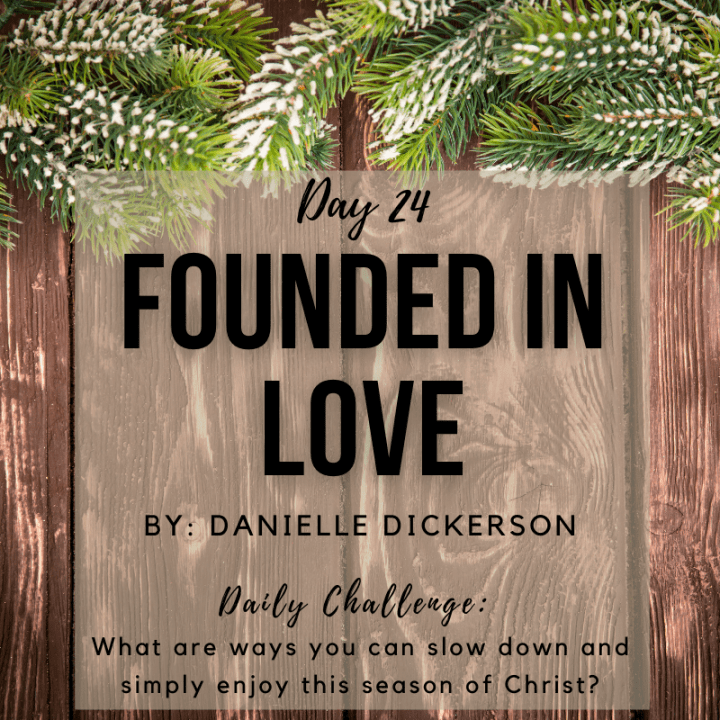 DAY 24: Founded In Love