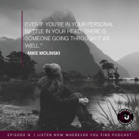 Episode 14: Everyday Resilience: Taking Whatever Comes Your Way with Mike Molinski