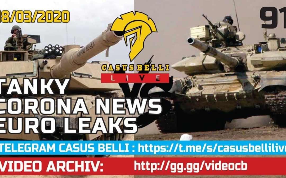 Casus Belli 91-Tanky-EuroLeaks- Coronavirus=DR60+