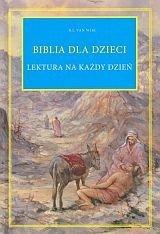 Biblia dla dzieci. Lektura na każdy dzień