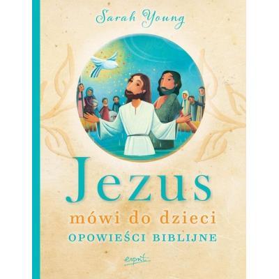 Jezus mówi do dzieci. Opowieści Biblijne.-3323