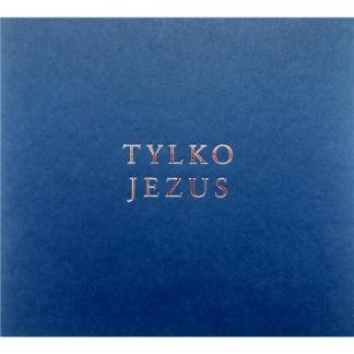 Tylko Jezus – Nie ma innego-5206