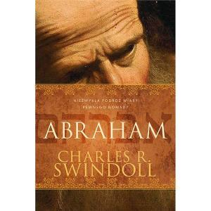 Abraham. Niezwykła podróż wiary pewnego nomada