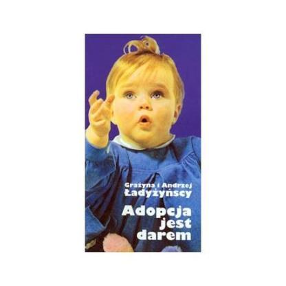 Adopcja jest darem