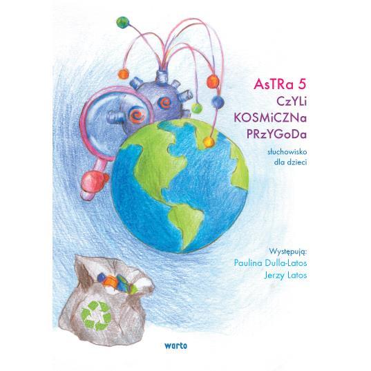 Astra 5 czyli kosmiczna przygoda