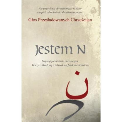Jestem N. Inspirujące historie chrześcijan