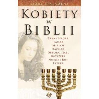 Kobiety w Biblii - Stary Testament