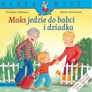 Mądra mysz. Maks jedzie do babci i dziadka