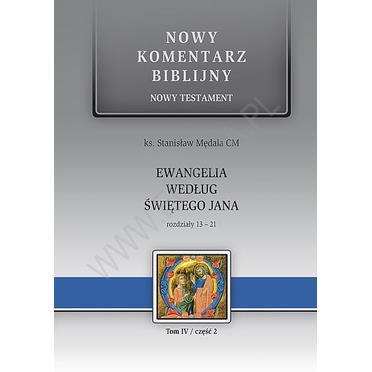 Nowy komentarz biblijny. Ewangelia wg św. Jana II